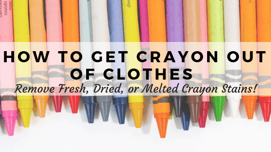 Get crayon out of clothes