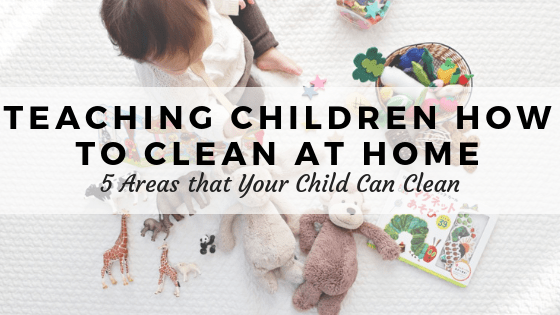 How to teach children how to clean